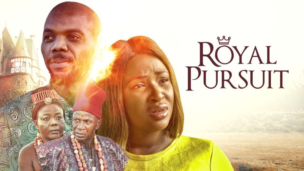 DOWNLOAD MOVIE: Royal Pursuit – Nollywood