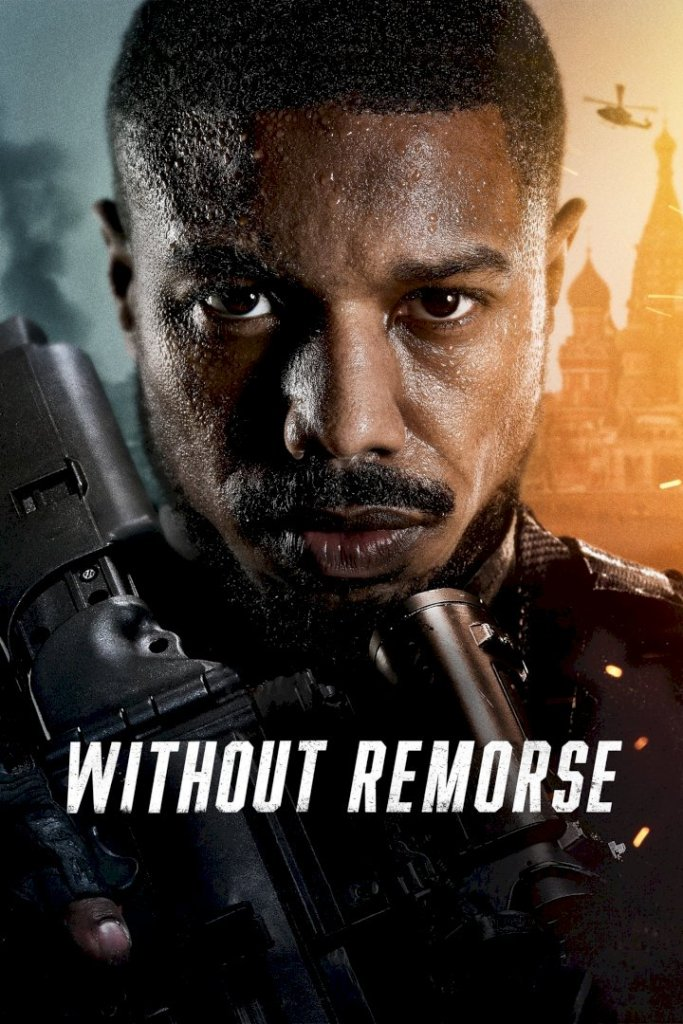 DOWNLOAD MOVIE: Tom Clancy's Without Remorse (2021)