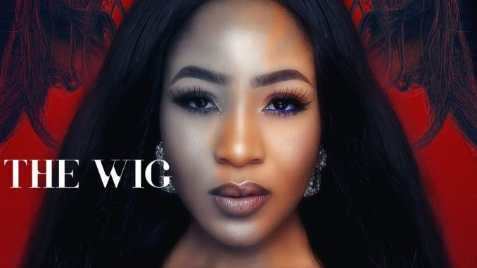 DOWNLOAD MOVIE: The Wig