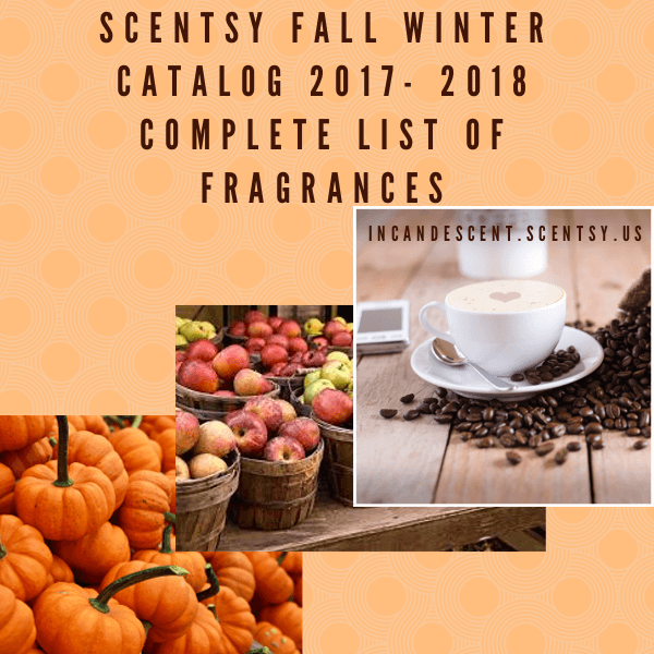 Fall Vibes Wallpaper Scentsy Complete Scent List For Fall Winter 2017 2018