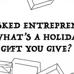 The Brilliant, Hilarious, Strange Presents 5 Founders Give During the Holidays