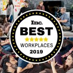 Truly Proud of Where You Work? Apply for the 2019 Inc. Best Workplaces List Today