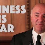Why Kevin O'Leary Says You Should Wake Up in Fear Every Day