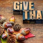 Rather Than Just Giving Thanks Try Giving This Instead