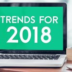 5 Trends That Will Affect Your Business In 2018