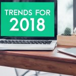 8 Technology-Driven Trends To Watch In 2018