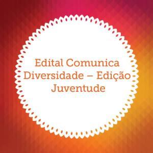 Edital-Comunica-Diversidade