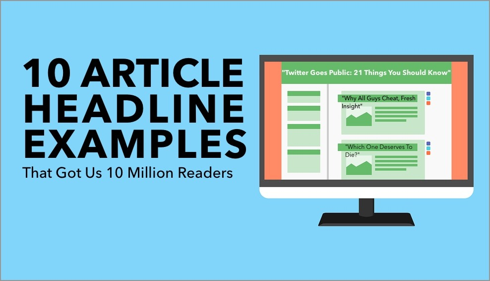 10 Article Headline Examples That Got Us 10 000 000 Readers