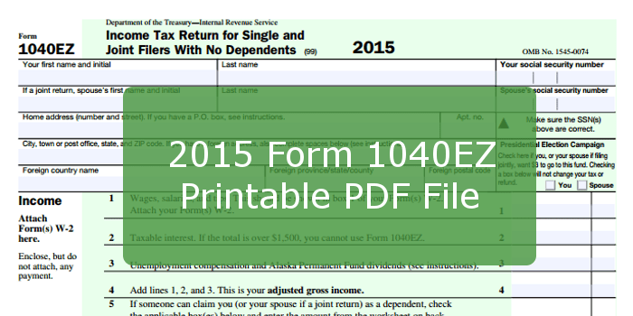 2015 Form 1040EZ Printable PDF File And Instructions
