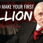 Your First 100 Million – Dan Pena