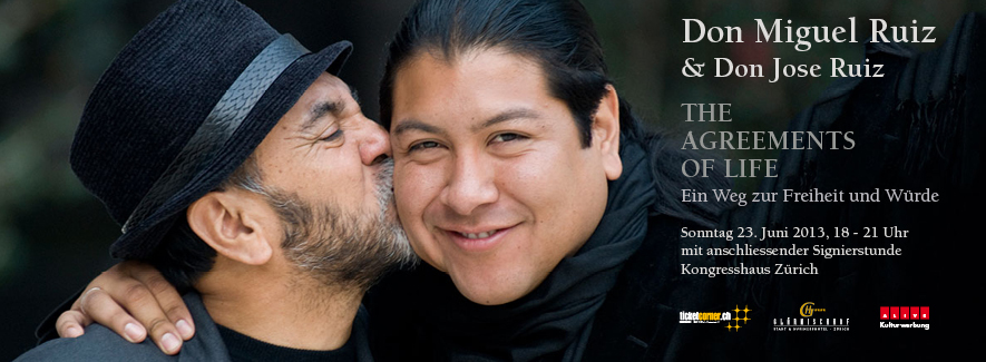 Don Miguel Ruiz & Don Jose Ruiz – THE AGREEMENTS OF LIFE