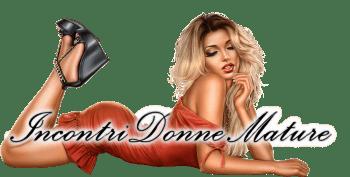 Incontri con Donne Mature Cougar e Sexy Milf Italiane