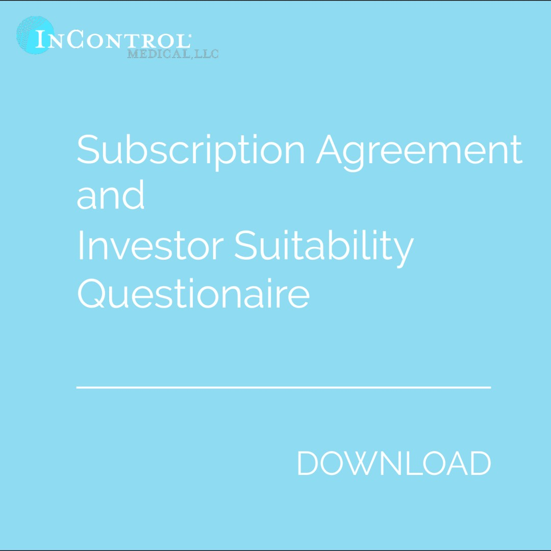 Subscription Agreement and Investor Suitability Questionaire