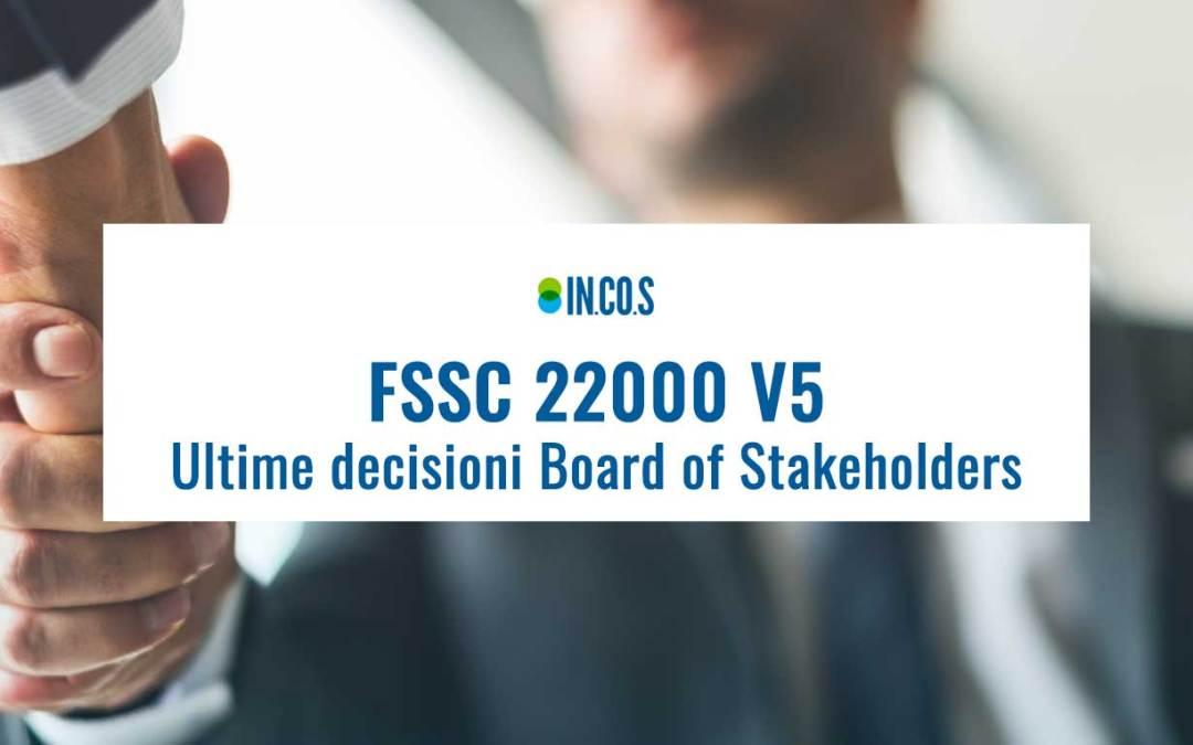 Una descrizione delle ultime decisioni del Board Of Stakeholders FSSC 22000