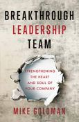 Breakthrough Leadership Team by Mike Goloman