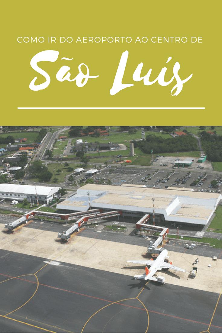 Como ir do aeroporto de São Luís ao Centro Histórico: ônibus, táxi ou uber?
