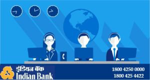 Indian Bank 247 Customer Care Number