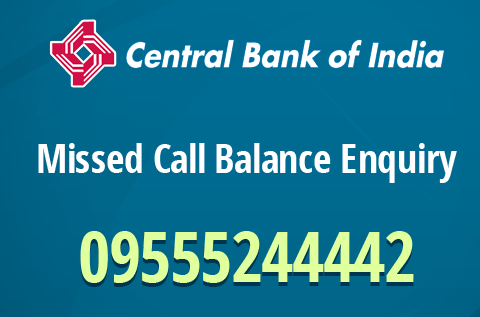 Central Bank Of India Balance Check Number 9555244442