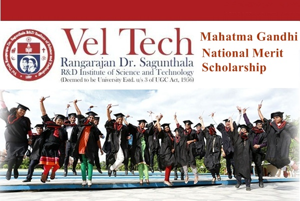 Vel Tech Mahatma Gandhi National Merit Scholarship
