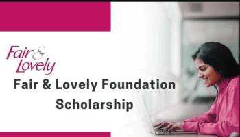 Fair and Lovely Foundation Scholarship 2019 for Women