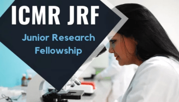 ICMR Exam for Junior Research Fellowship 2019, Dates, Eligibility, Application