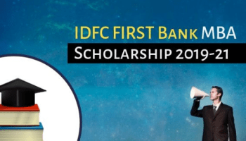 IDFC FIRST Bank MBA Scholarship 2019-21