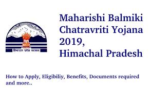 Maharishi Balmiki Chatravriti Yojana 2019, Himachal Pradesh