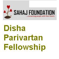 Disha Parivartan Fellowship 2019 by Sahaj Foundation