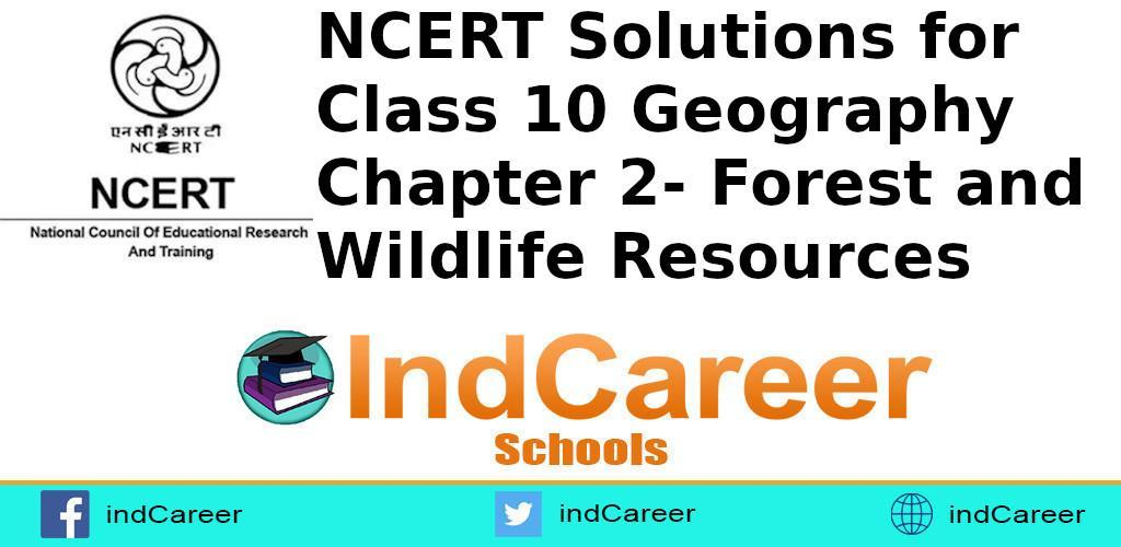 We have already a lot of cbse and rbse 10. Ncert Solutions For Class 10 Geography Chapter 2 Indcareer Schools