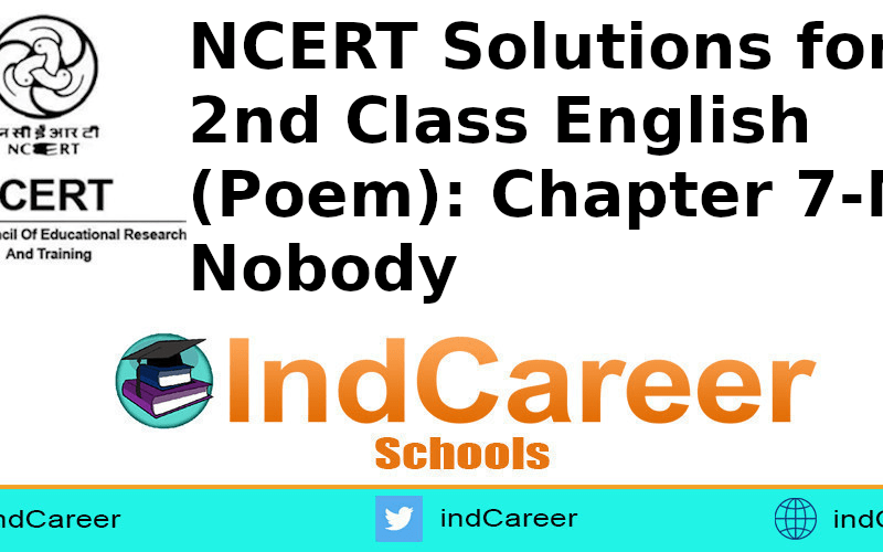 NCERT Solutions for Class 2nd English (Poem): Chapter 7-Mr. Nobody