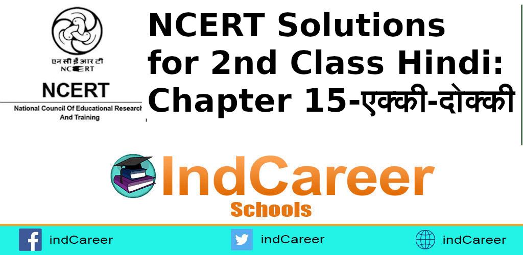 NCERT Solutions for Class 2nd Hindi: Chapter 15-एक्की-दोक्की