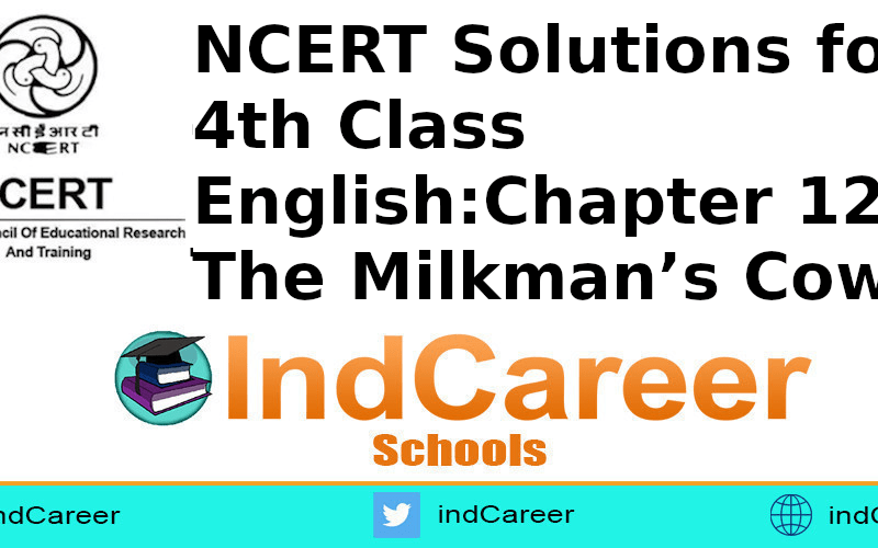 NCERT Solutions for 4th Class English: Chapter 12-The Milkman's Cow