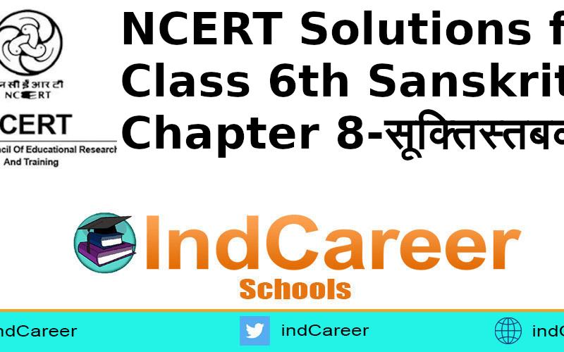NCERT Solutions for Class 6th Sanskrit: Chapter 8-सूक्तिस्तबकः