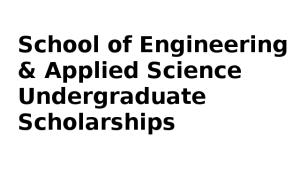 School of Engineering & Applied Science Undergraduate Scholarships