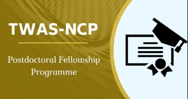 TWAS-NCP Postdoctoral Fellowship Program 2019, Eligibility, Application, Dates