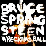 Nieuw album bruce springsteen wrecking ball