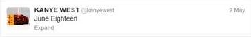 Kanye West Tweet June 18