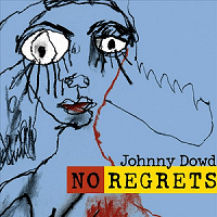 Recensie Johnny Dowd-No Regrets