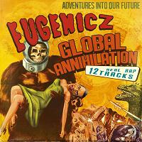 Recensie Eugenicz-Global Annihilation