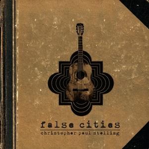 Christopher Paul Stelling-False Cities