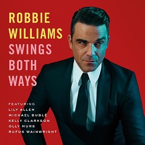 Robbie Williams-Swings Both Ways (RED)