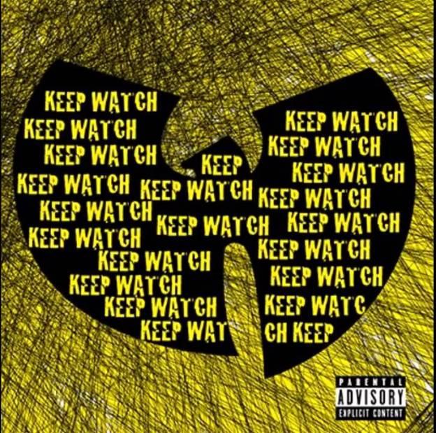 Wu-Tang Clan-Keep Watch
