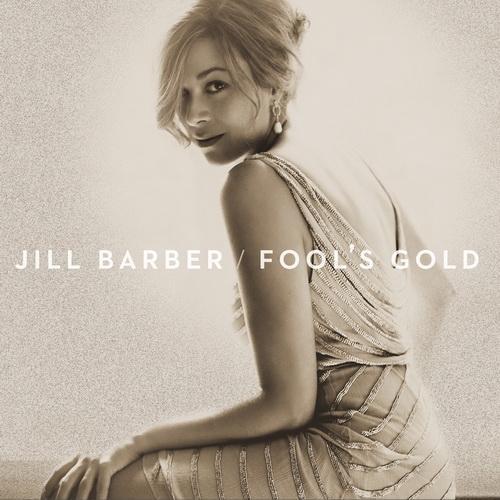 Jill Barber-Fools Gold