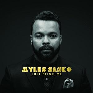 Myles Sanko-Just Being Me