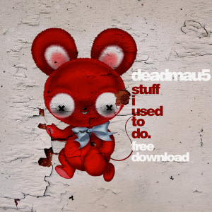 deadmau5-stuff i used to do