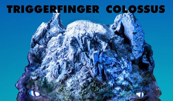 Triggerfinger-COLOSSUS