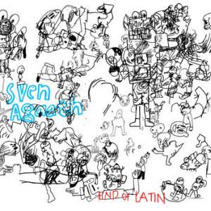 Sven Agaath-End Of Latin