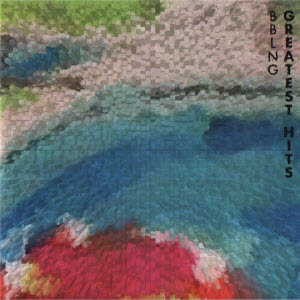 Babalong (BBLNG)-Greatest Hits