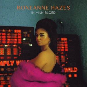 Roxeanne Hazes-In Mijn Bloed