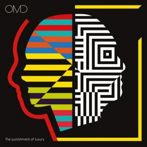 OMD-The Punishment Of Luxury